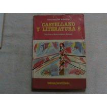 Libro Castellano Y Literatura 8 Teduca Santillana