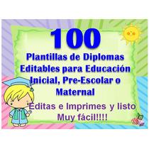 100 Plantillas Para Diplomas Infantiles Y Preescolares
