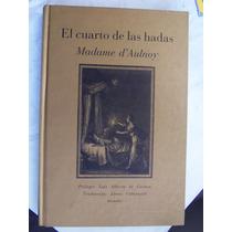 El Cuarto De Las Hadas Madame D