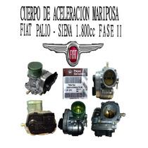 Cuerpo Mariposa Fiat Palio / Siena 1.8 Fase 2 Fiat Original
