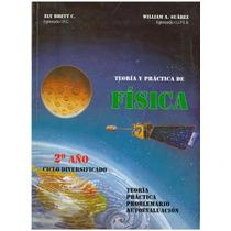 Libro, Teoría Y Práctica De Física De Ely Brett Y William S