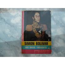 Libro En Inglés Simon Bolivar His Basic Thoughts