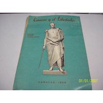 Libro:caracas Y El Libertador-rafael Ramon Castellanos