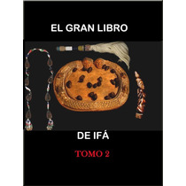Gran Libro De Ifa Vol 2 (digitalizado)