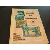 Libro Historia Venezuela Septimo 7 Gomez Camejo