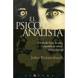 Jhon Katzenbach/el Psicoanalista/juicio Final/el Hombre Equ