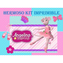 Kit Imprimible Angelina Bailarina Tarjeta Decoracion Fiesta