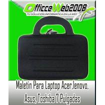 Maletin Para Laptop Acer,lenovo,asus,toshiba 7 Pulgadas Xmas