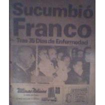 Cuando Murió Francisco Franco Juan Carlos Rey 1975 Españacth
