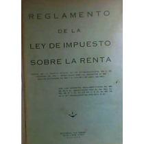 Reglamento Ley Impuesto S/la Renta 1956 Decretos.1961-62-63