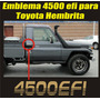 Calcomania Sticker 4500 Efi Para Toyota Hembrita