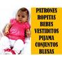 Patrones Ropa De Bebe Vestidos Conjuntos Blusa