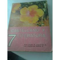 Texto Escolar Educ Basica 7mo Grado Castellano Y Literatura