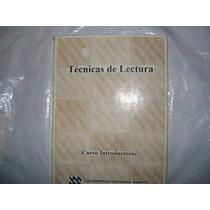 Técnicas De Lectura. Universidad Nacional Abierta 1990.