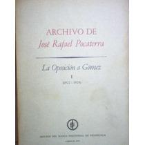 Archivo De Jose Rafael Pocaterra 2 Tomos Vdh Nav11 Avz