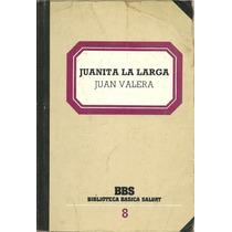 Biblioteca B. Salvat N° 08 Juanita La Larga - Juan Valera