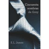 Cincuenta Sombras De Grey Tomo 1 50 Trilogia