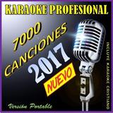 Karaoke Profesional 2017 - 7000 Canciones. « N U E V O »