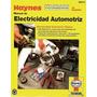 Excelente Manual De Electricidad Automotriz