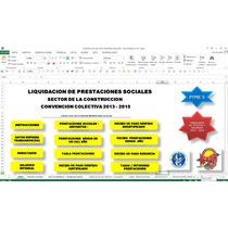 Calculo De Prestaciones Sector De La Construccion,en Excel