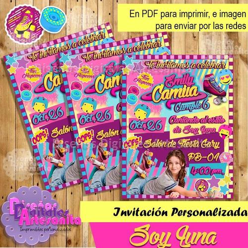 Kit Imprimible Soy Luna Personalizado Invitaciones Fiesta