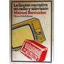 La Ficción Narrativa En Radio Y Televisión Manuel Bermúdez segunda mano  Mun. Libertador (Mérida)