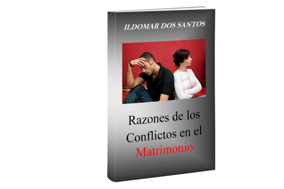 Razones de los conflictos en el matrimonio