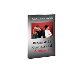 Razones de los conflictos en el matrimon...