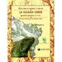 Manejo Y Cria De La Iguana Verde