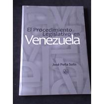 El Procedimiento Legislativo En Venezuela Jose Peña Solis