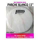Parche Redoblante 13 Blanco Marca Power Beat Nuevo