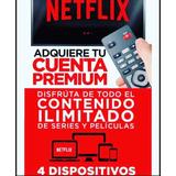Cuente Neflix | 4 Screens | Full Hd | Garantiza