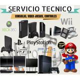 Servicio Técnico De Todo Tipo De Consolas De Videojuegos