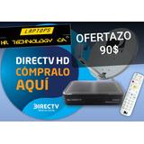 Directv Hd 100 Tienda Fisica 3 Meses Gratis (no Son Los Chin