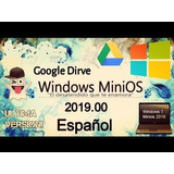 Windos 7  2019 Mini Os 32 Y 64 Bits  Super Ligero.