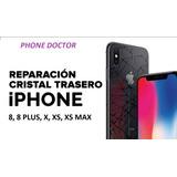 Tapa Trasera iPhone 8, 8+,x, Xs, Xs Max + Instalacion