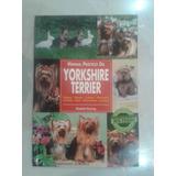 Manual Práctico Del Yorkshire Terrier Perritos Cachorros