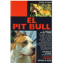 Libro, El Pit Bull De Guido De Rosa.