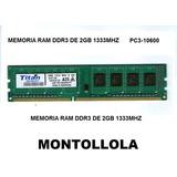 Memoria 2gb Ddr3 1333 Mhz  Pc3-10600 Nuevas Oferta!!  10$