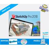 Sketchup Pro 2.018 Permanente Garantizado