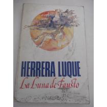 La Luna De Fausto Francisco Herrera Luque Primera Edicion