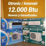 Split 12000 Y 18000 Btu Innovair / Gtronic. Garantía 1 Año