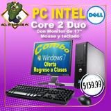 Computadora Core2duo Dell 3.0ghz,2gbram,dispo Al Mayor