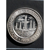 Moneda De Plata Nacionalizacion De La Industria Petrolera.