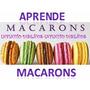 Aprend Hacer Macarons- Como Profesional Nuevopasapalo Dulce