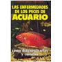 Libro, Las Enfermedades De Peces De Acuario Antonio Fernande