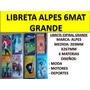 Libreta 6 Materias Alpes Grande Al Mayor