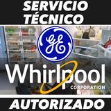 Servicio Técnico Autorizado Ge Whirlpool Nevera Lavadora