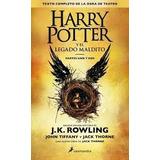 Harry Potter Y El Legado Maldito Jk Rowling Libro Nuevo