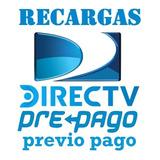Recargas Directv Prepago Y Previo Pago